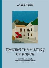 Tajani, Angelo - TRACING THE HISTORY OF PAPER